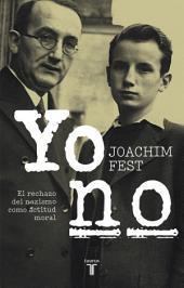 Yo no: El rechazo del nazismo como actitud moral