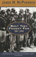 What They Fought For 1861 1865 Book PDF