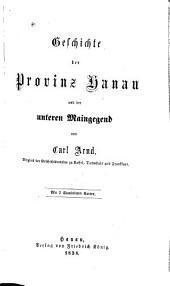 Geschichte der Provinz Hanau und der unteren Maingegend