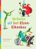 Verhalen uit het Elzen Eikenbos PDF