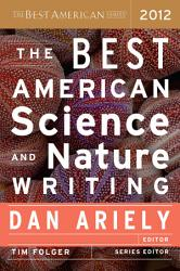 The Best American Science And Nature Writing 2012 Book PDF