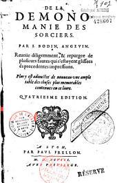 De la démonomanie des sorciers. Réfutation des opinions de Jean Wier. Par I. Bodin Angevin...