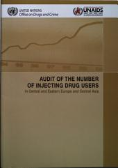 Audit of the Number of Injecting Drug Users in Central and Eastern Europe and Central Asia