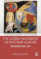 The Cobra Movement in Postwar Europe PDF