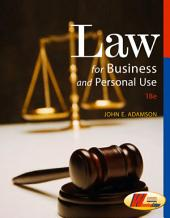 Law for Business and Personal Use: Edition 18