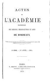 Actes de l'Académie nationale des sciences, belles-lettres et artsde Bordeaux: Volume57