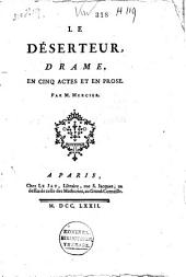 Le déserteur: drame, en cinq actes et en prose, Volume2