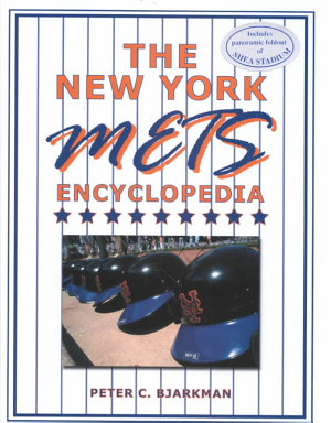 The New York Mets Encyclopedia PDF