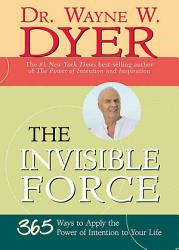 The Invisible Force Book PDF