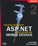 Building Microsoft ASP NET Applications for Mobile Devices PDF