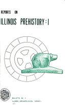 Reports on Illinois Prehistory