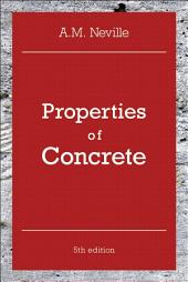 Properties of Concrete: Edition 5