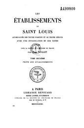 Les établissements de Saint Louis: accompagnés des textes primitifs et des textes dérivés