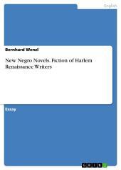 New Negro Novels. Fiction of Harlem Renaissance Writers