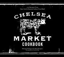 The Chelsea Market Cookbook PDF