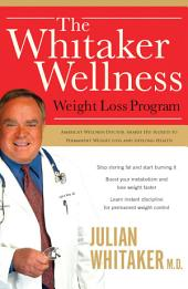 The Whitaker Wellness Weight Loss Program