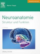 Neuroanatomie: Struktur und Funktion, Ausgabe 6