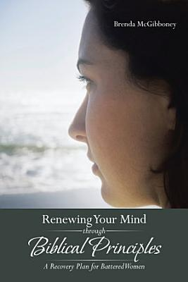 Renewing Your Mind through Biblical Principles PDF