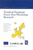 Trends in European Forest Tree Physiology Research PDF