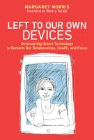 Left to Our Own Devices PDF