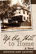 Download Up the Hill to Home Book