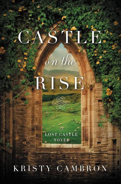 Download Castle on the Rise Book
