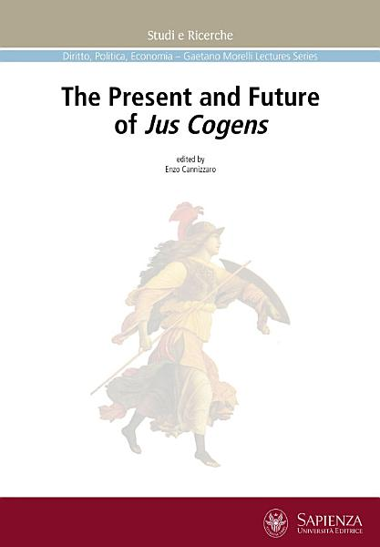 Download The Present and Future of Jus Cogens Book