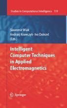 Intelligent Computer Techniques in Applied Electromagnetics PDF