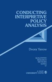 Conducting Interpretive Policy Analysis