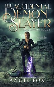 The Accidental Demon Slayer Book