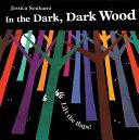 In the Dark  Dark Wood Book