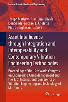 Asset Intelligence through Integration and Interoperability and Contemporary Vibration Engineering Technologies PDF