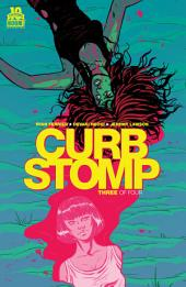 Curb Stomp #3 (of 4): Volume 3