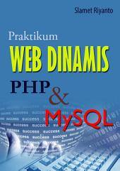 PRAKTIKUM: Web Dinamis dengan PHP dan MySQL