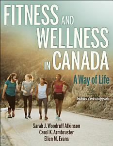Fitness and Wellness in Canada Book