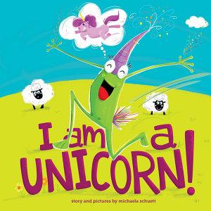 I Am a Unicorn  Book
