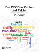 Die OECD in Zahlen und Fakten 2015 2016 Wirtschaft  Umwelt  Gesellschaft PDF