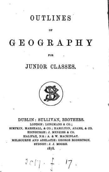 Outlines of geography  for junior classes  by R  Sullivan   PDF