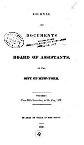 Journal and Documents of the Board of Assistants, of the City of New York: Volume 9