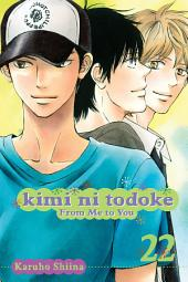 Kimi ni Todoke: From Me to You: Volume 22