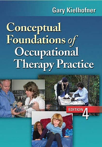 Conceptual Foundations of Occupational Therapy Practice PDF