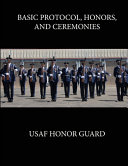 Basic Protocol  Honors  and Ceremonies