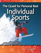 The Quest for Personal Best: Individual Sports: Forces and Motion