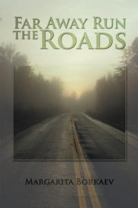 Far Away Run the Roads Book
