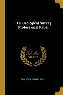 U s  Geological Survey Professional Paper PDF