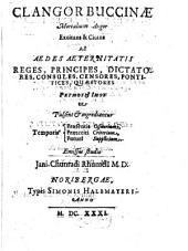 Clangor buccinae mortalium angor excitans et citans ad aedes aeternitatis reges