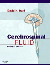 Cerebrospinal Fluid in Clinical Practice E-Book