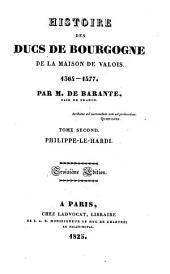 Histoire des ducs de Bourgogne de la maison de Valois, 1364-1477: Philippe-le-Hardi, Volume2