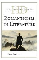 Historical Dictionary of Romanticism in Literature PDF