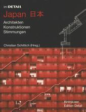 Japan: Architekten, Konstruktionen, Stimmungen